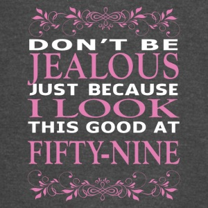 Don't be jealous I look this good at fifty nine - Vintage Sport T-Shirt
