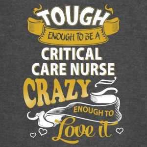 Touch enough to be a Critical Care Nurse - Vintage Sport T-Shirt
