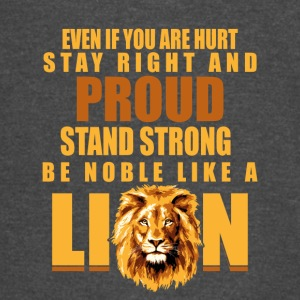 Be A Noble Lion Gift Shirt - Vintage Sport T-Shirt