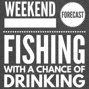 Fishing with a chance of Drinking - Vintage Sport T-Shirt