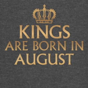 Kings are Born in August - Vintage Sport T-Shirt