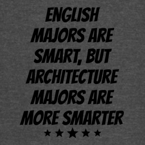 Architecture Majors Are More Smarter - Vintage Sport T-Shirt