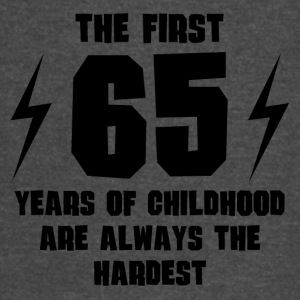 The First 65 Years Of Childhood - Vintage Sport T-Shirt