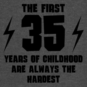 The First 35 Years Of Childhood - Vintage Sport T-Shirt
