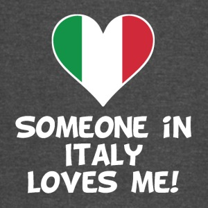 Someone In Italy Loves Me - Vintage Sport T-Shirt