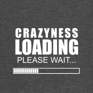Crazyness loading - Vintage Sport T-Shirt