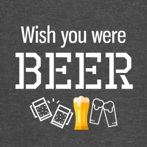 Wish you were Beer - Vintage Sport T-Shirt
