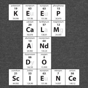 Chemistry Keep Calm Do Science Periodic Table - Vintage Sport T-Shirt