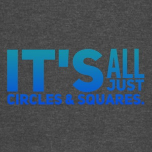 It's All Just Circles and Squares - Vintage Sport T-Shirt