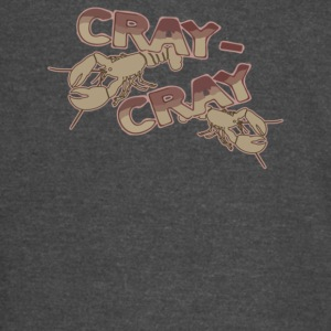 Cray Cray - Vintage Sport T-Shirt