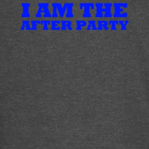 I Am The After Party - Vintage Sport T-Shirt