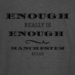 enough is really enough manchester rules tshirt - Vintage Sport T-Shirt