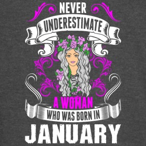 Never Underestimate A Woman Who Was Born In Januar - Vintage Sport T-Shirt