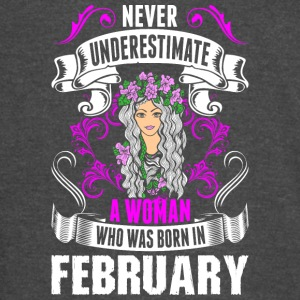 Never Underestimate A Woman Who Was Born In Februa - Vintage Sport T-Shirt