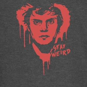 stay weird - Vintage Sport T-Shirt