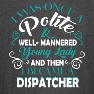 I Became A Dispatcher T Shirt - Vintage Sport T-Shirt