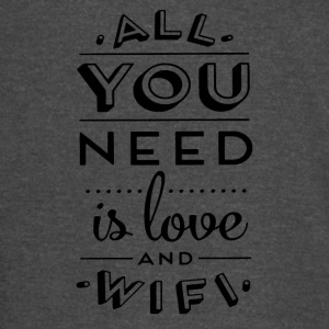 All You Need Is Love And Wifi - Vintage Sport T-Shirt