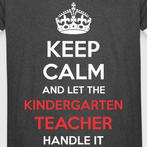 Keep Calm And Let Kindergarten Teacher Handle It - Vintage Sport T-Shirt