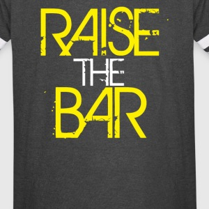 Raise the Bar - Vintage Sport T-Shirt