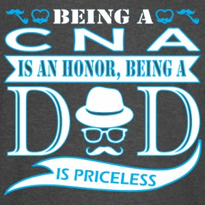 Being CNA Is Honor Being Dad Priceless - Vintage Sport T-Shirt