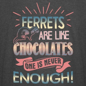 Ferrets Are Like Chocolates Shirt - Vintage Sport T-Shirt