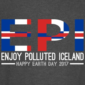 EPI Enjoy Polluted Iceland Happy Earth Day 2017 - Vintage Sport T-Shirt