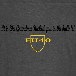 It is like Grandma Kicked you in the balls - Vintage Sport T-Shirt