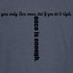 you only live once - Vintage Sport T-Shirt