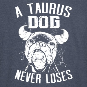 A Taurus Dog Never Loses - Vintage Sport T-Shirt