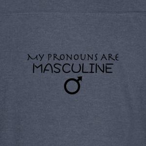 My Pronouns Are Masculine - Vintage Sport T-Shirt