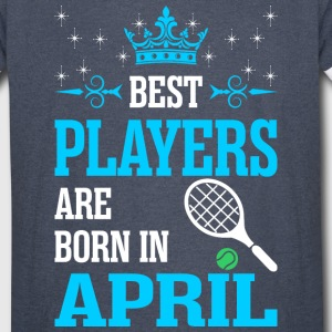 Best Players Are Born In April - Vintage Sport T-Shirt
