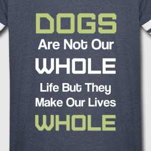 Dogs Whole Life - Vintage Sport T-Shirt