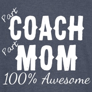 Part Coach Part Mom 100 Awesome T Shirt - Vintage Sport T-Shirt