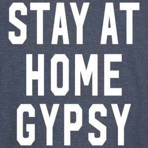 Stay at Home Gypsy Clothing Gypsy Shirt For Men an - Vintage Sport T-Shirt
