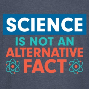 Science is not an alternative fact - Vintage Sport T-Shirt
