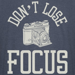 Don't Lose Focus - Funny Photography tops - Vintage Sport T-Shirt