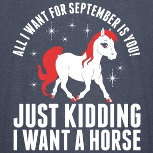 All I Want For September Horse - Vintage Sport T-Shirt