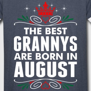 The Best Grannys Are Born In August - Vintage Sport T-Shirt