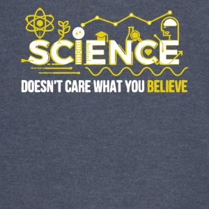 Science Doesn't Care What You Believe T Shirt - Vintage Sport T-Shirt