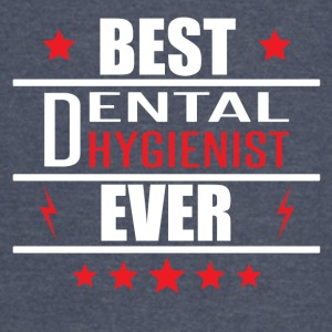 Best Dental Hygienist Ever - Vintage Sport T-Shirt