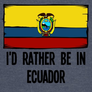 I'd Rather Be In Ecuador - Vintage Sport T-Shirt