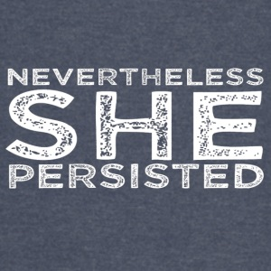Nevertheless She Persisted 16 - Vintage Sport T-Shirt