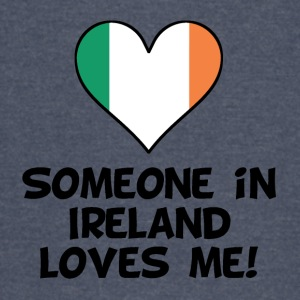 Someone In Ireland Loves Me - Vintage Sport T-Shirt