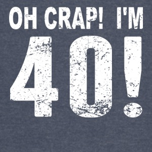Oh Crap! I'm 40! 40th Birthday - Vintage Sport T-Shirt