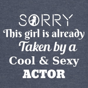 Sorry this girl is taken by an actor - Vintage Sport T-Shirt