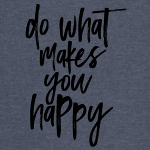 Do What Makes You Happy - Vintage Sport T-Shirt