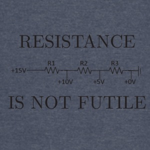 resistance is not futile - Vintage Sport T-Shirt