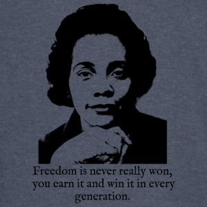 Coretta Scott King - Freedom is never really won - Vintage Sport T-Shirt