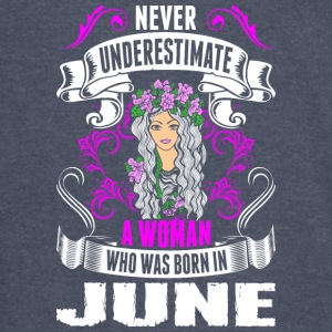 Never Underestimate A Woman Who Was Born In June - Vintage Sport T-Shirt