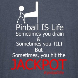 Pinball IS Life - Vintage Sport T-Shirt